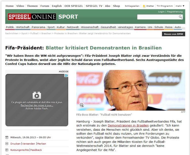 Blatter critica os manifestantes de Brasília Der Spiegel, Alemanha