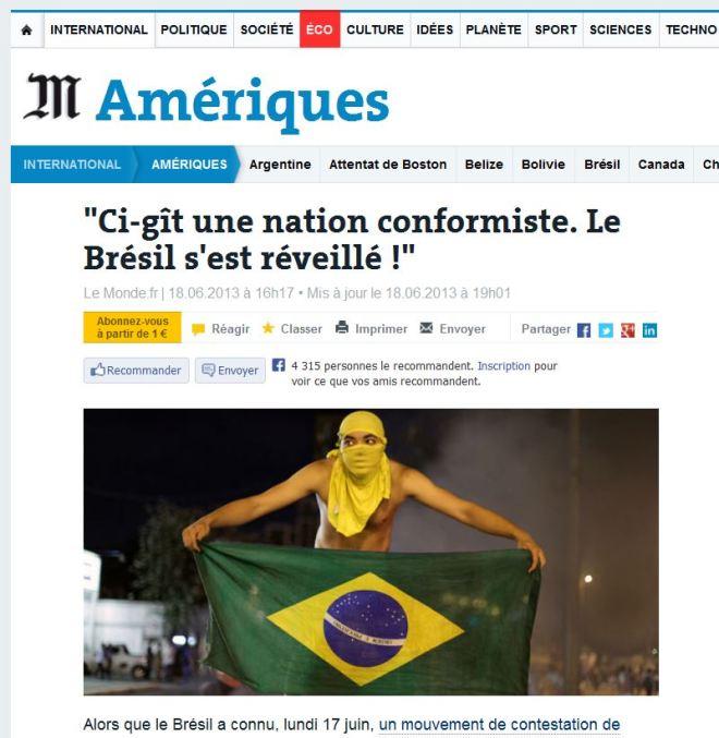 Aqui jaz uma nação conformista. O Brasil despertou! Le Monde, França