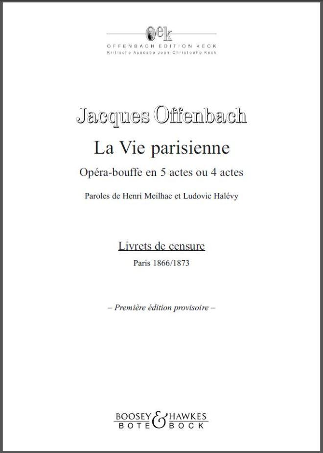 La vie parisienne Jacques Offenbach, 1866