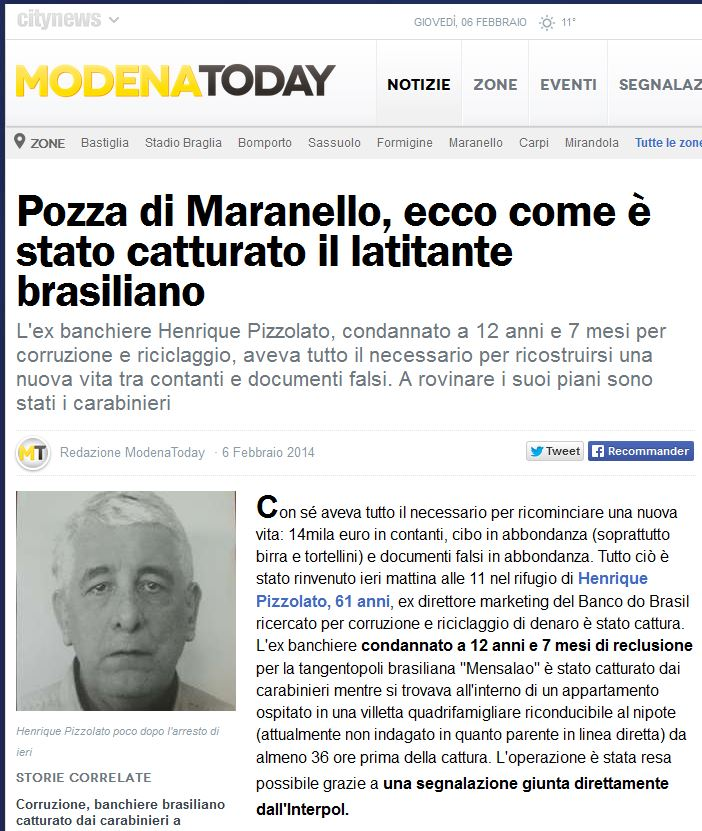 Em Pozza di Maranello, veja como foi capturado o fugitivo brasileiro