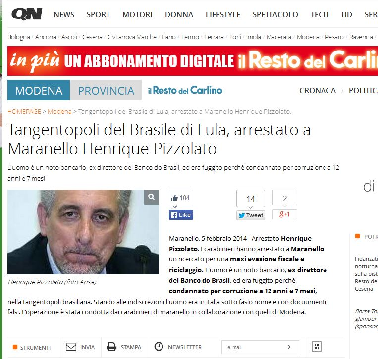 Integrante do mensalão do Brasil de Lula, Pizzolato foi preso em Maranello