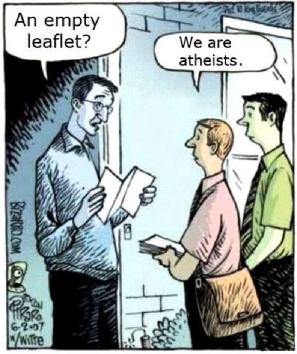 ‒ Um folheto em branco? ‒ Somos ateus. by Daniel Piraro (1958-), desenhista americano
