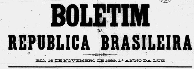 Primeiro (e único) número do Boletim da Republica Brasileira celebrando o 1° anno da luz (?)